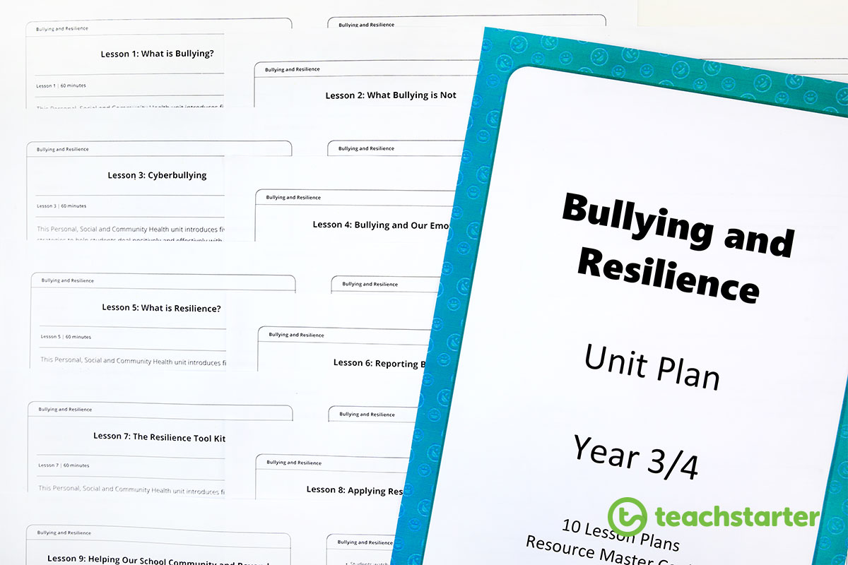 Bullying and Resilience Unit and Lesson Plans