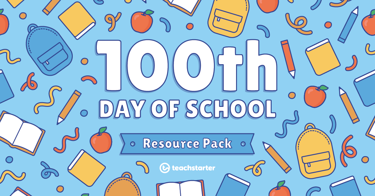 100th Day of School Resource Pack