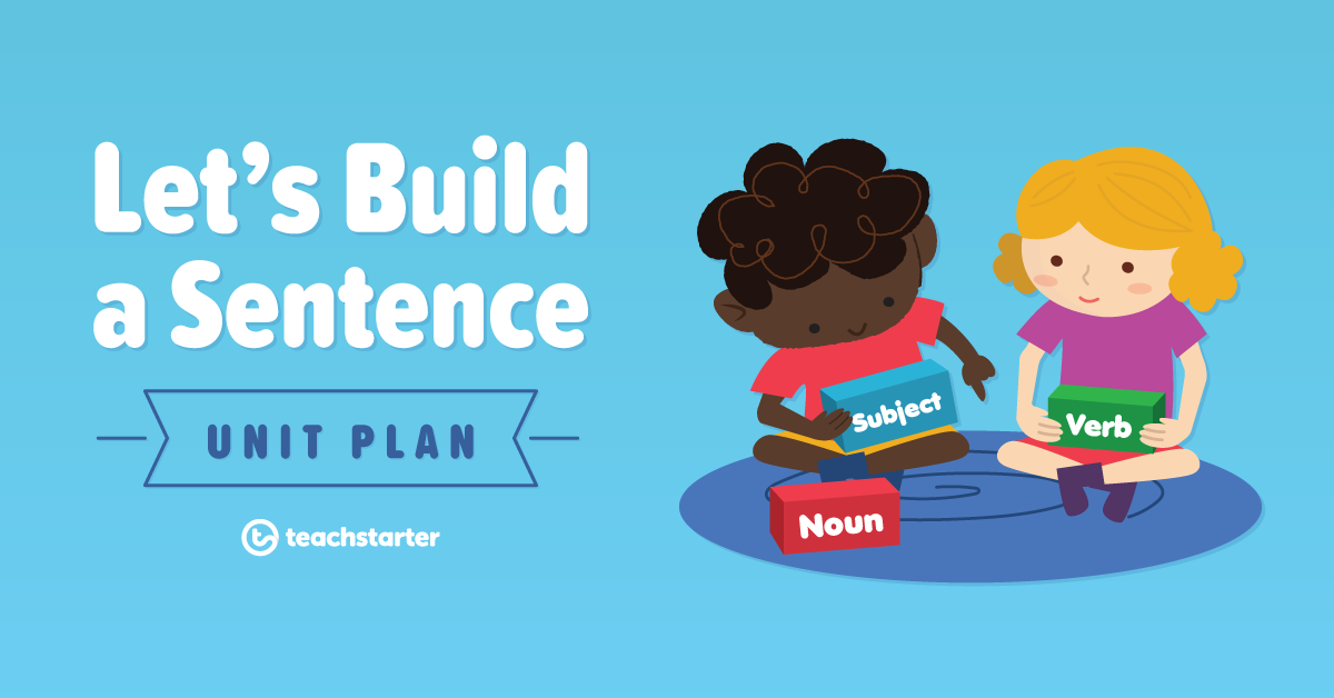 Let's build a sentence unit plan