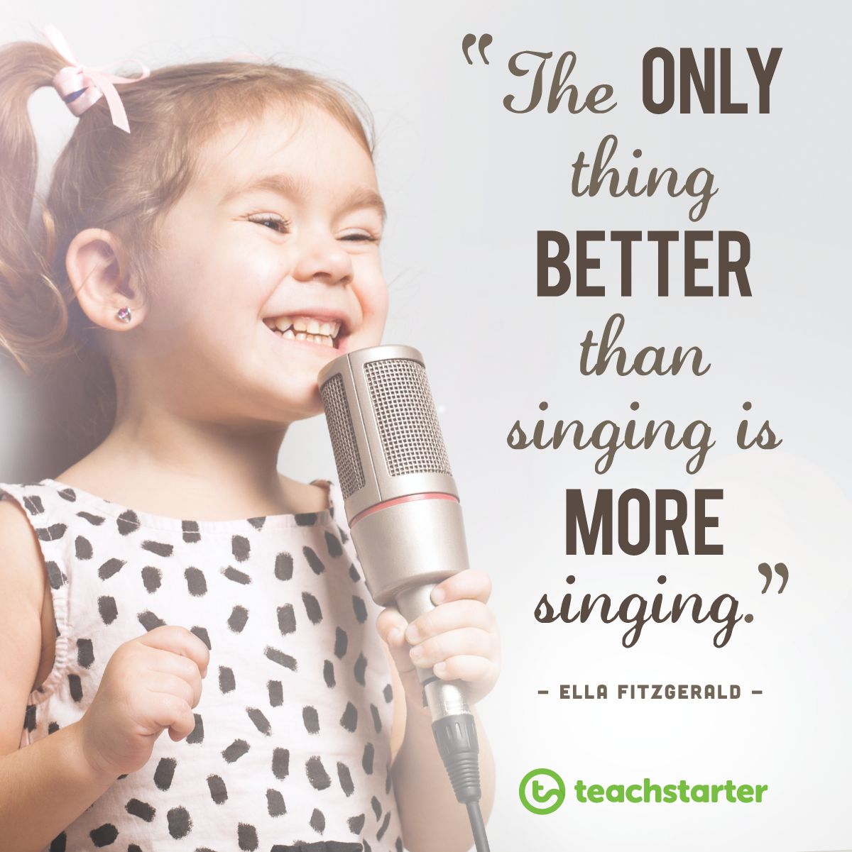 'the only thing b etter than singing is more singing' quote beside image of a young girl with a microphone