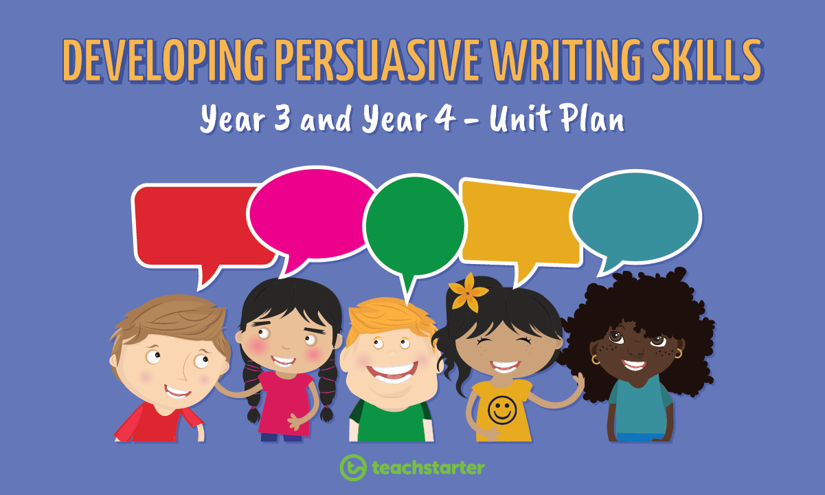 Teaching Persuasive Writing Unit Plan lessons teacher primary NAPLAN