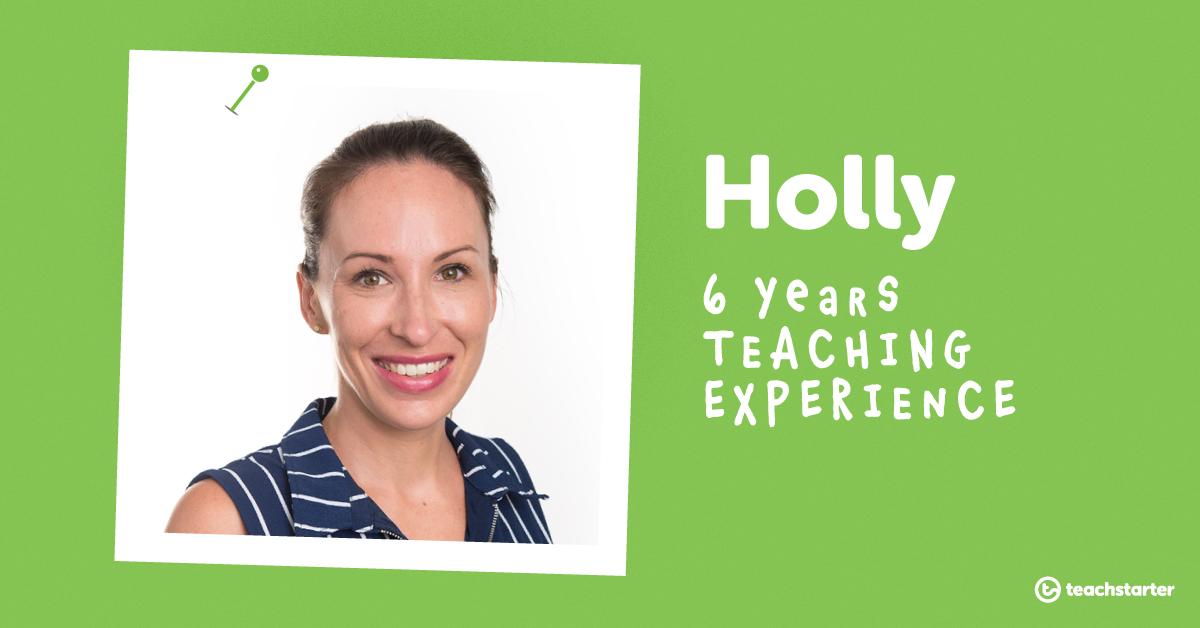 Meet the Teachers of Teach Starter - Holly