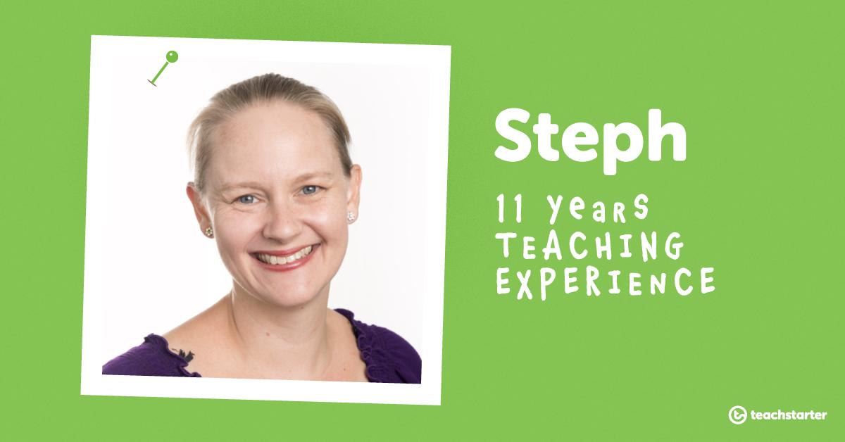 Meet the Teachers of Teach Starter - Steph