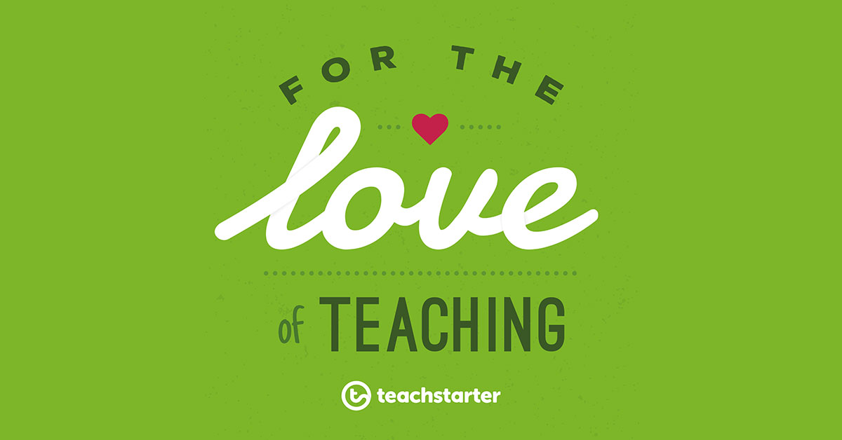 For the Love Of Teaching Teach Starter Podcast
