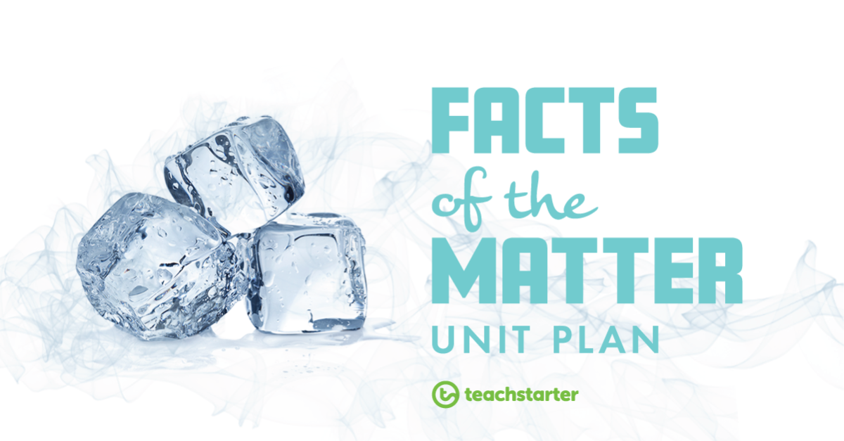 Facts of the Matter Unit Plan - National Science Week 2019