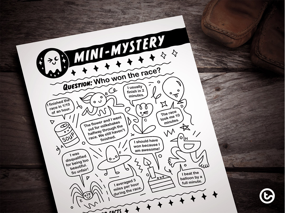 Mini-Mysteries - Logic Puzzles for Kids. Who won the race?